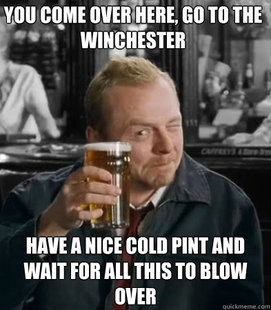 F--k I wish The Winchester was near me...